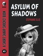 Asylum of Shadows